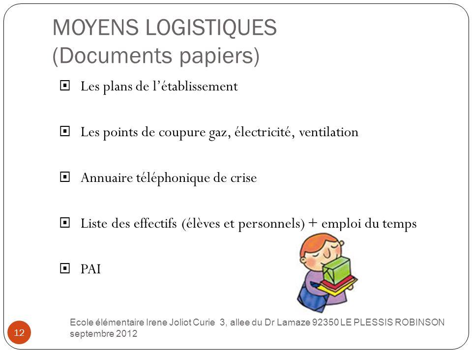 MOYENS LOGISTIQUES (Documents papiers)