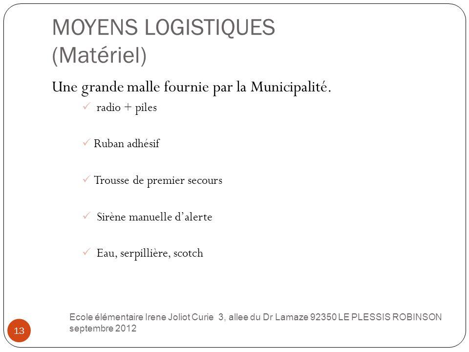 MOYENS LOGISTIQUES (Matériel)