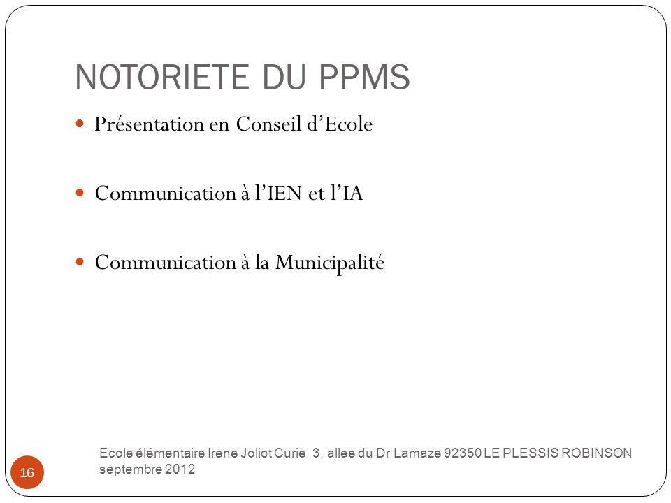 NOTORIETE DU PPMS Présentation en Conseil d'Ecole