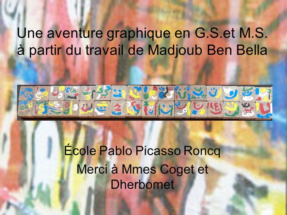 École Pablo Picasso Roncq Merci à Mmes Coget et Dherbomet