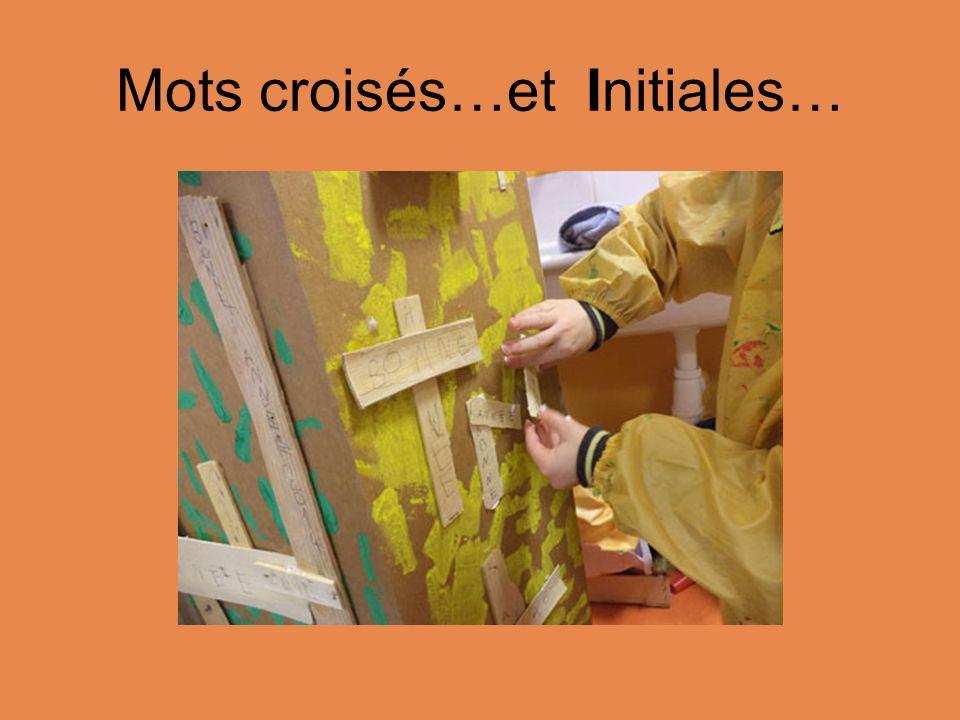 Mots croisés…et Initiales…