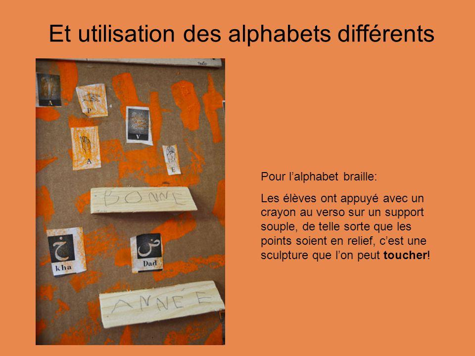 Et utilisation des alphabets différents