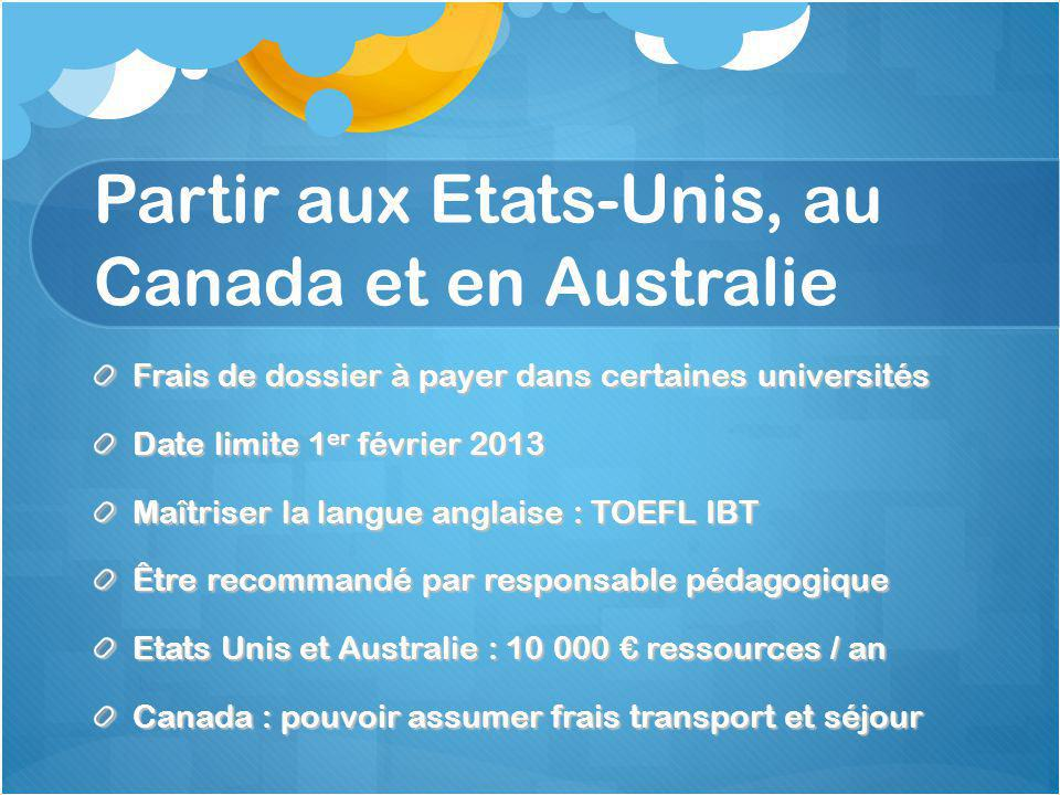 Partir aux Etats-Unis, au Canada et en Australie