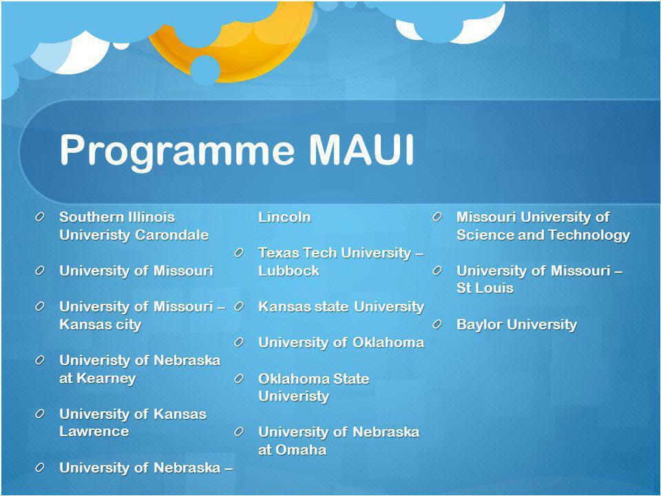 Programme MAUI University of Nebraska – Lincoln