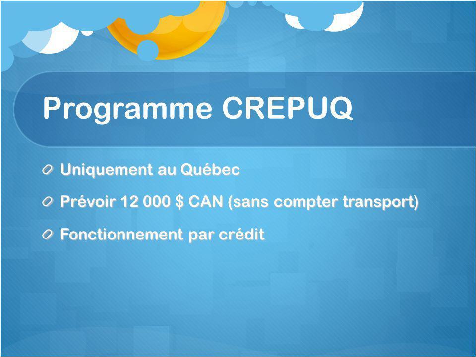 Programme CREPUQ Uniquement au Québec
