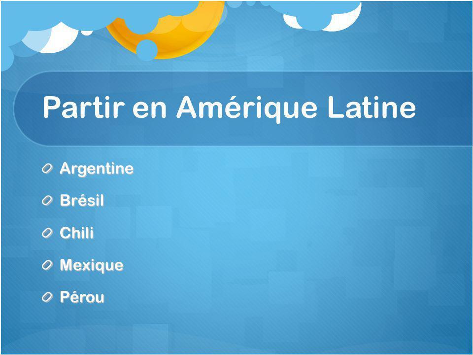 Partir en Amérique Latine
