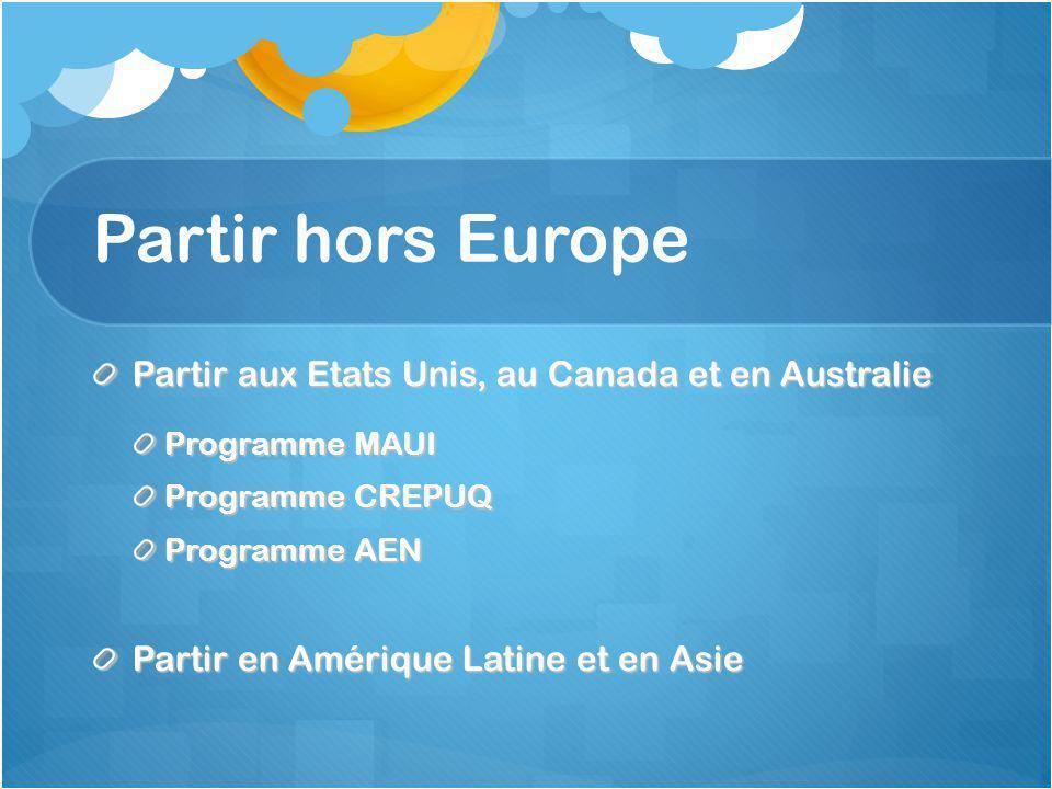 Partir hors Europe Partir aux Etats Unis, au Canada et en Australie