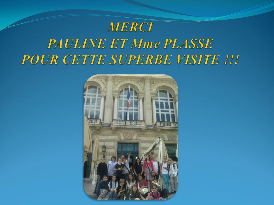 MERCI PAULINE ET Mme PLASSE POUR CETTE SUPERBE VISITE !!!