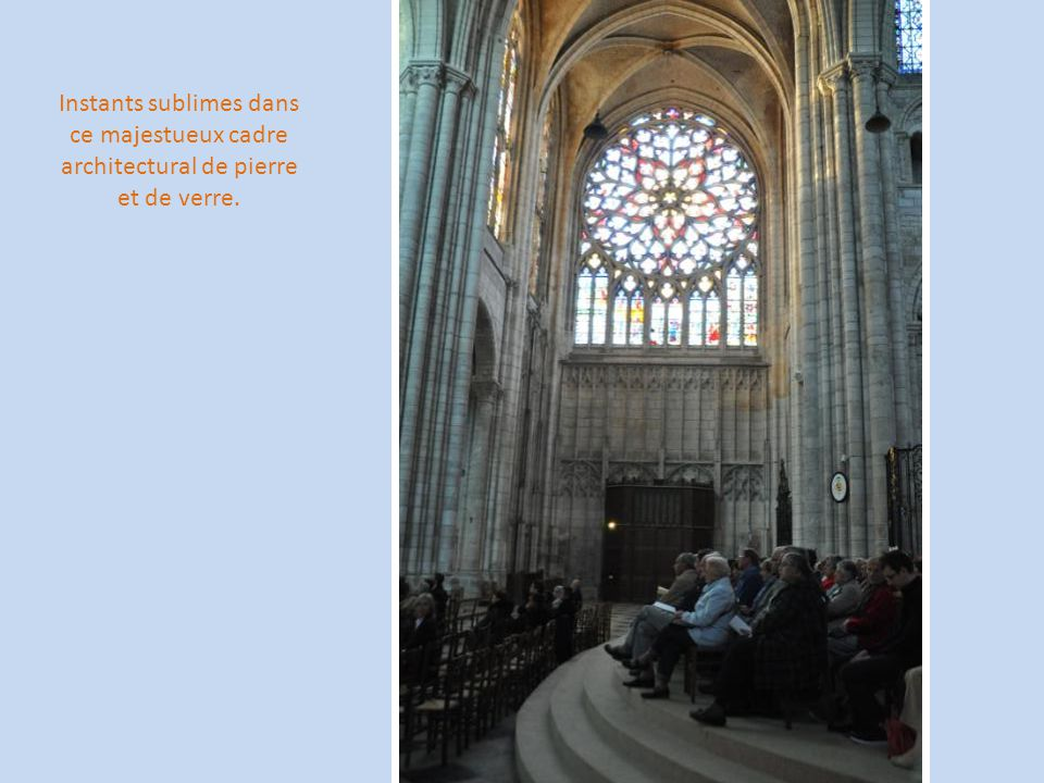 Instants sublimes dans ce majestueux cadre architectural de pierre et de verre.