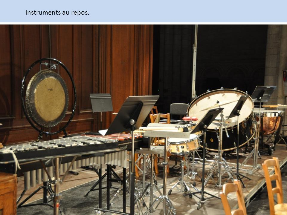 Instruments au repos.