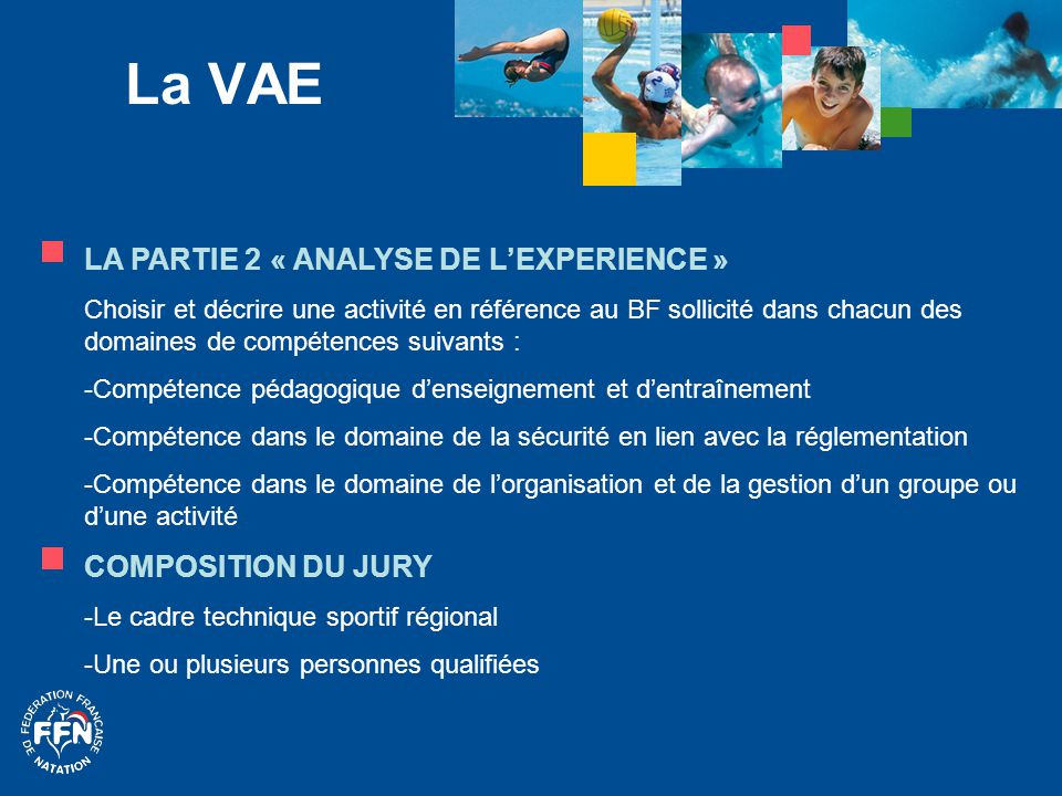 La VAE LA PARTIE 2 « ANALYSE DE L'EXPERIENCE » COMPOSITION DU JURY