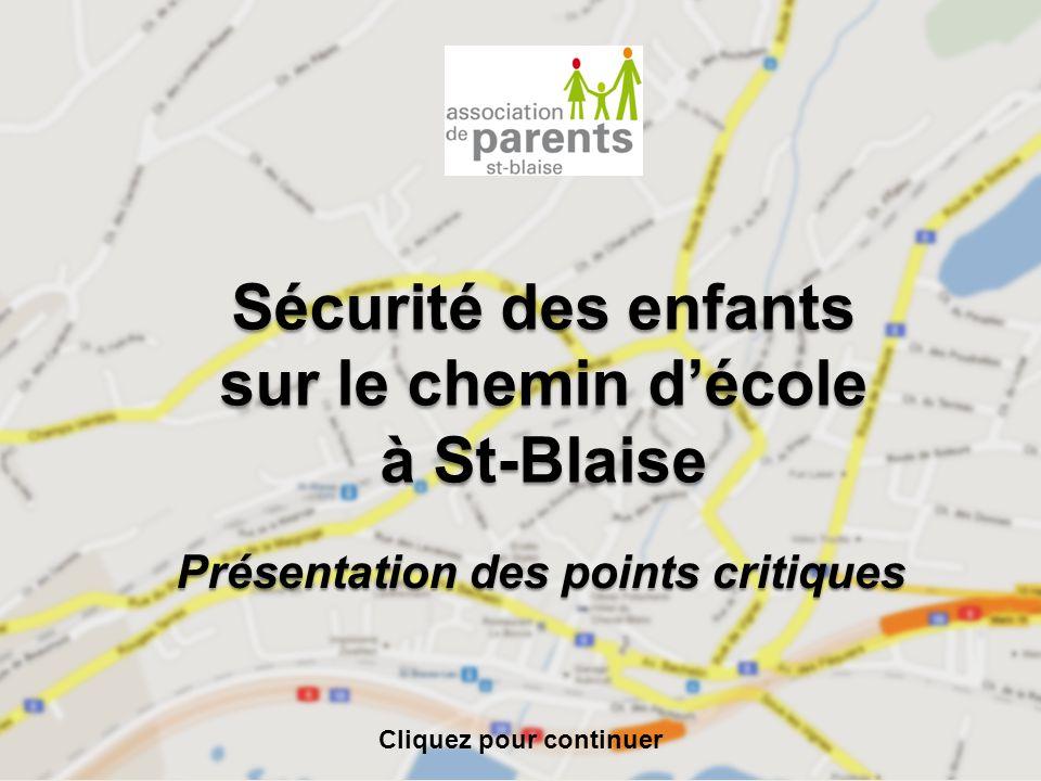 Sécurité des enfants sur le chemin d'école à St-Blaise