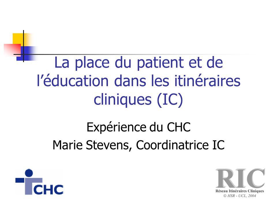 Expérience du CHC Marie Stevens, Coordinatrice IC