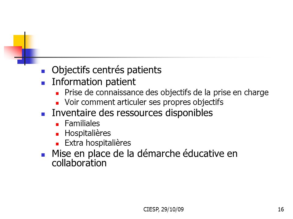 Objectifs centrés patients Information patient