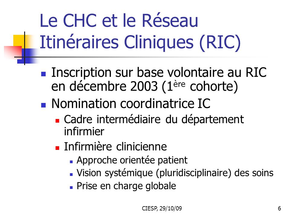 Le CHC et le Réseau Itinéraires Cliniques (RIC)