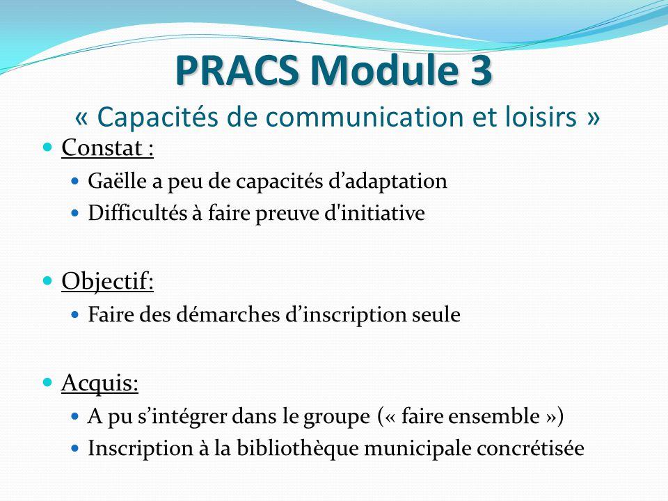 PRACS Module 3 « Capacités de communication et loisirs »