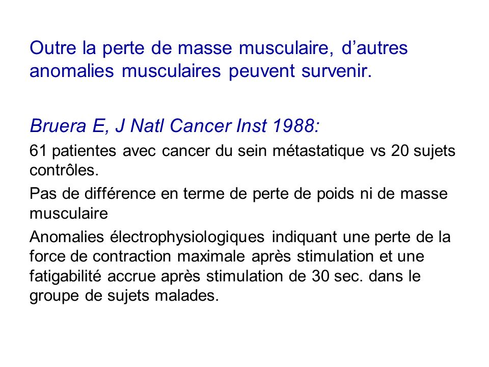 Bruera E, J Natl Cancer Inst 1988:
