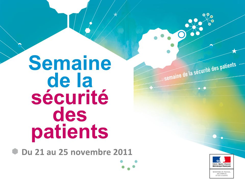 de la sécurité des patients