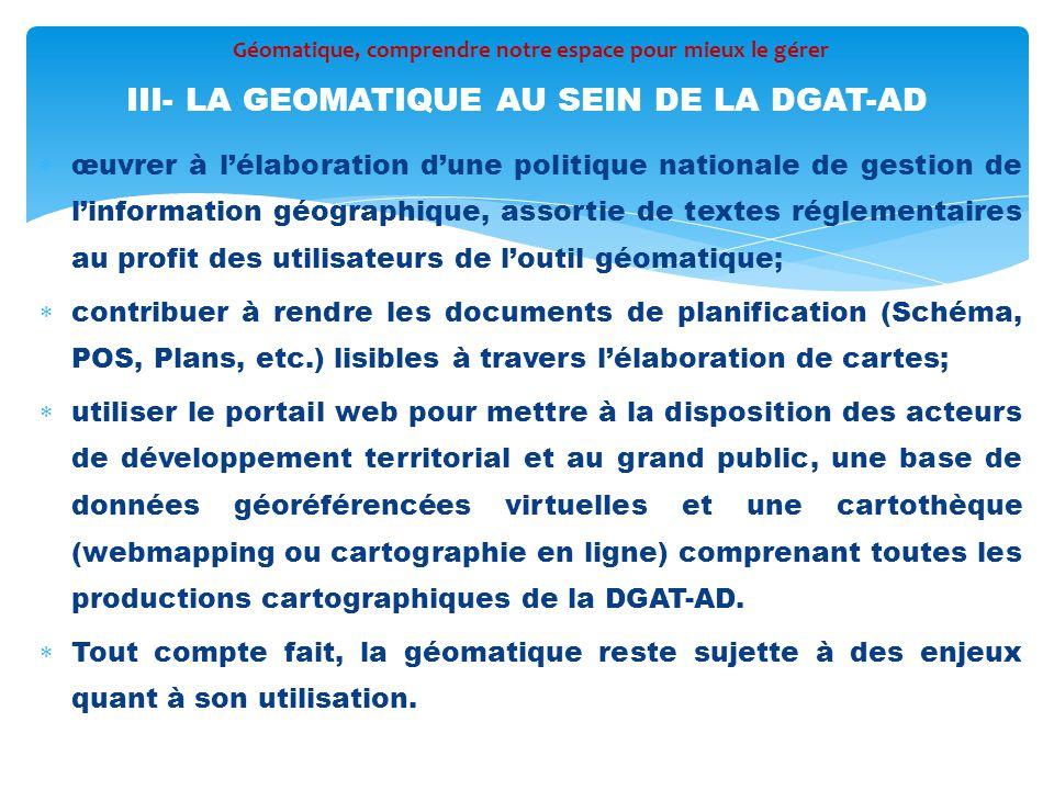 III- LA GEOMATIQUE AU SEIN DE LA DGAT-AD