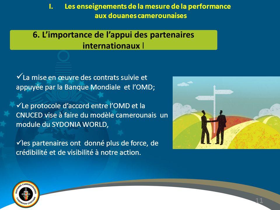 6. L'importance de l'appui des partenaires internationaux l