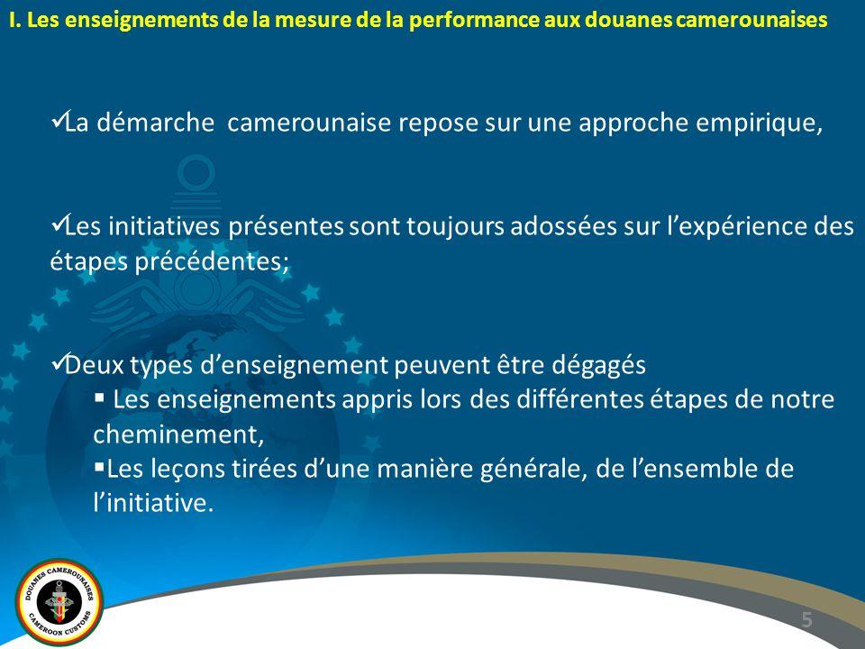 La démarche camerounaise repose sur une approche empirique,