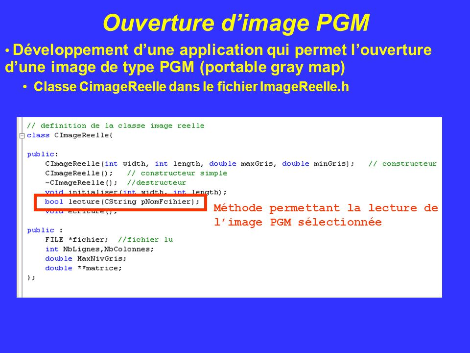 Ouverture d'image PGM Développement d'une application qui permet l'ouverture d'une image de type PGM (portable gray map)
