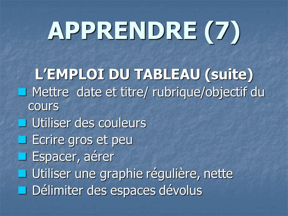 L'EMPLOI DU TABLEAU (suite)