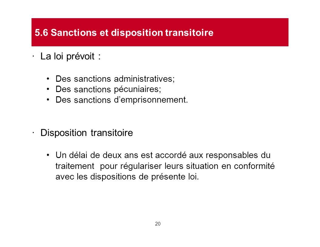 5.6 Sanctions et disposition transitoire