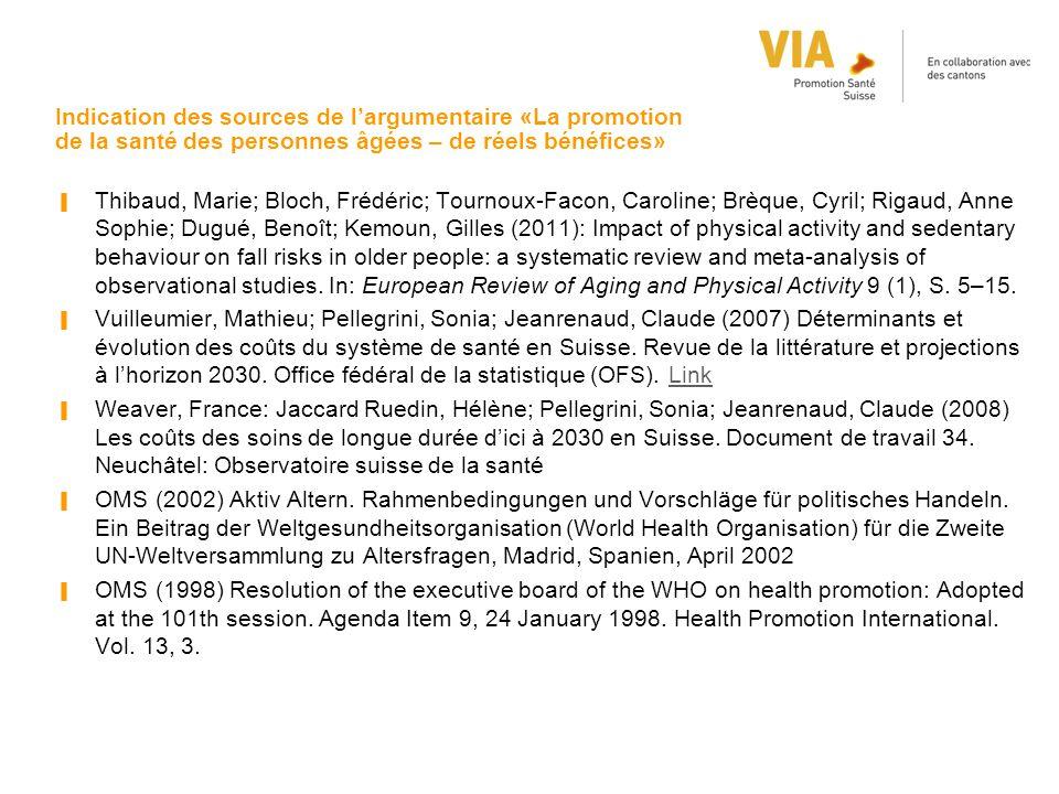 Indication des sources de l'argumentaire «La promotion de la santé des personnes âgées – de réels bénéfices»