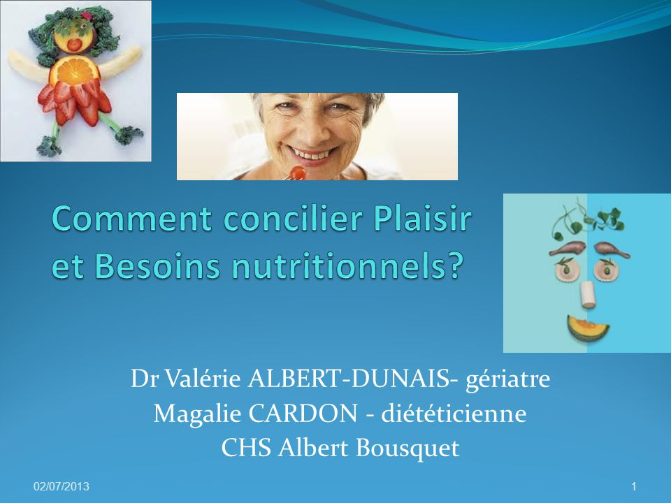 Comment concilier Plaisir et Besoins nutritionnels