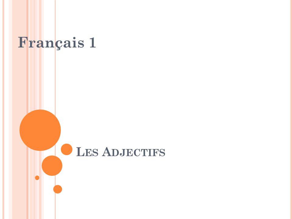 Français 1 Les Adjectifs