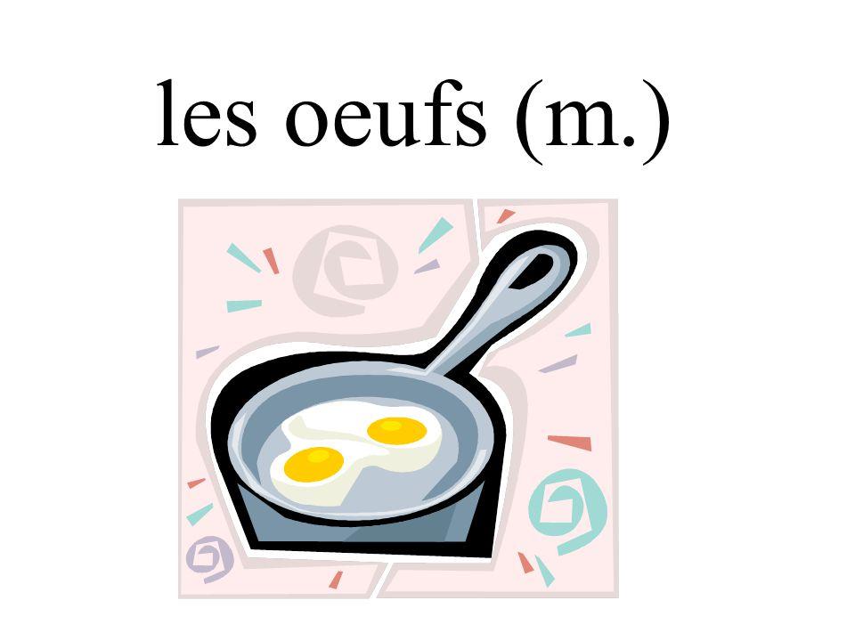 les oeufs (m.)