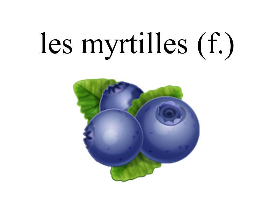 les myrtilles (f.)