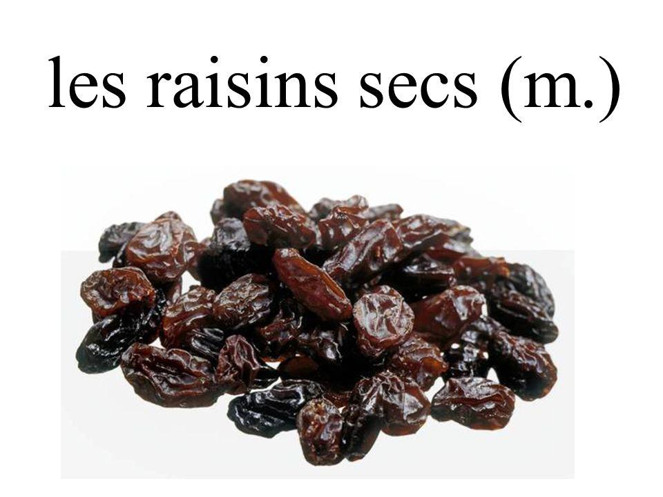 les raisins secs (m.)