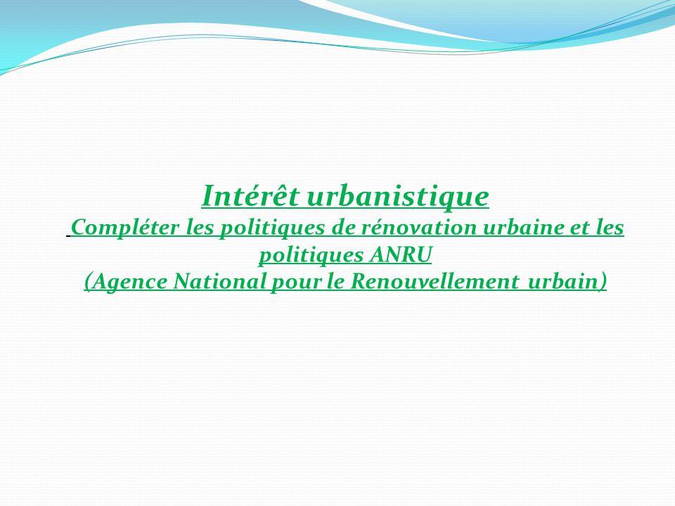 Intérêt urbanistique (Agence National pour le Renouvellement urbain)