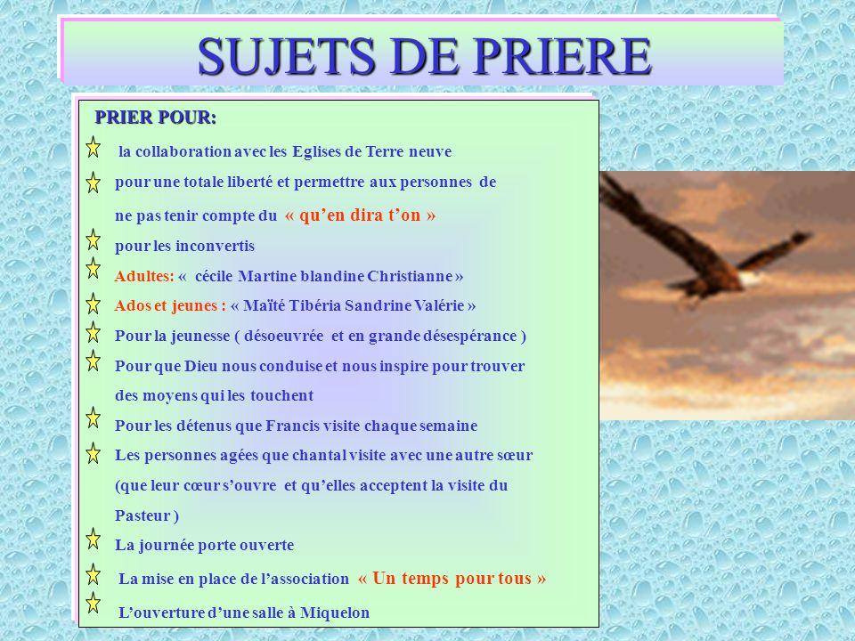 SUJETS DE PRIERE PRIER POUR: