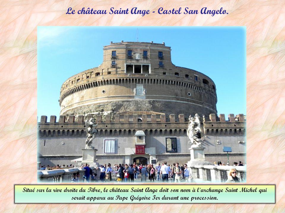 Le château Saint Ange - Castel San Angelo.