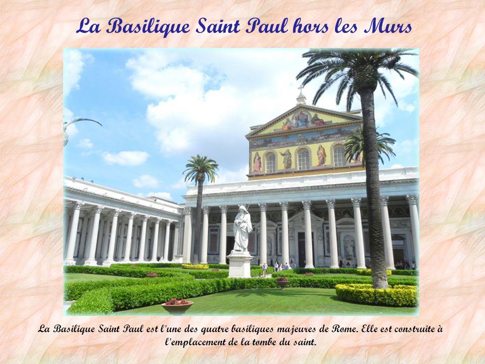 La Basilique Saint Paul hors les Murs