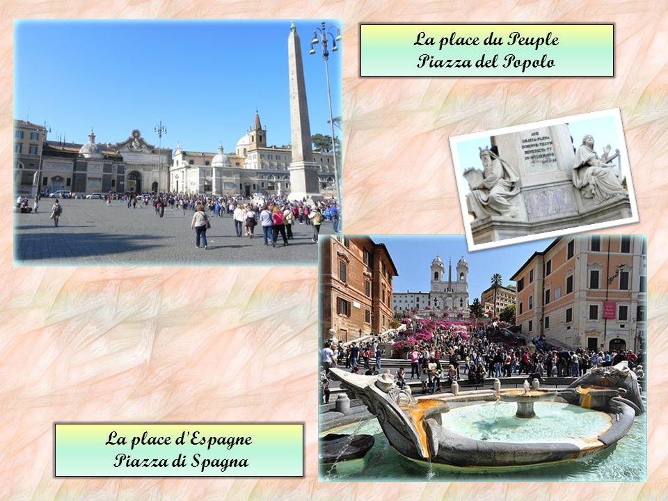 La place du Peuple Piazza del Popolo La place d Espagne Piazza di Spagna