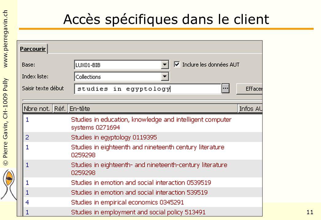 Accès spécifiques dans le client