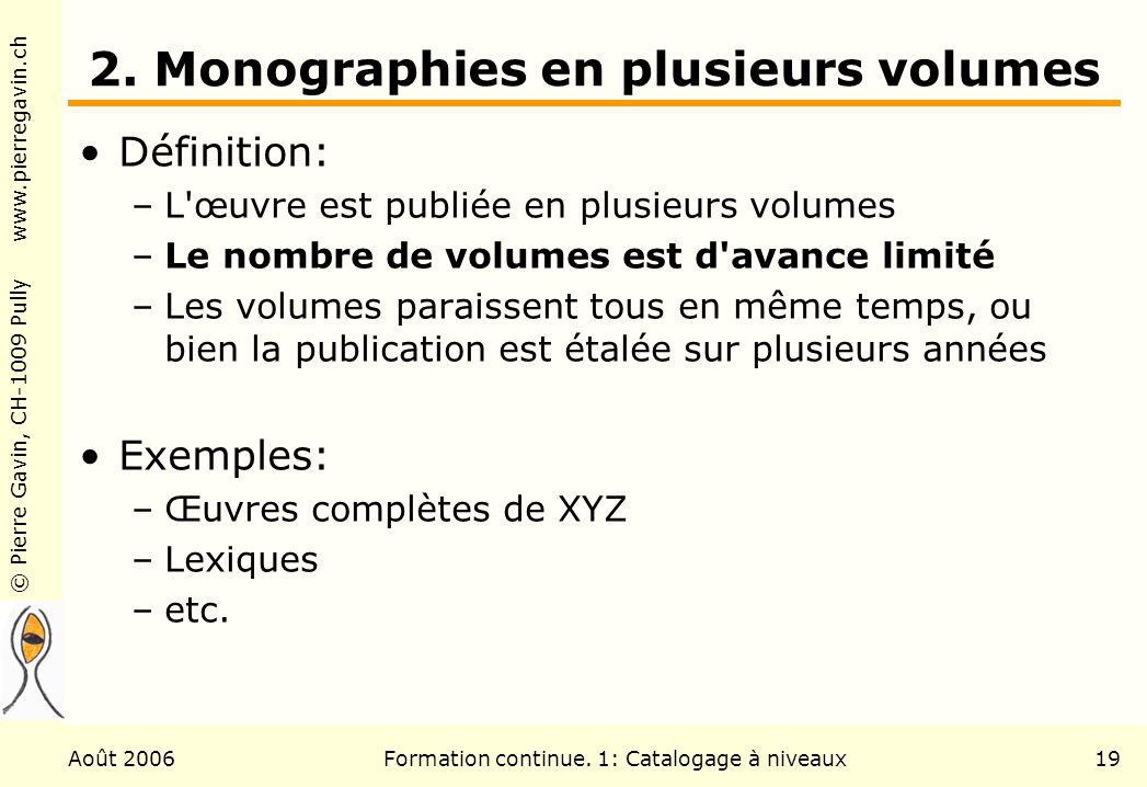 2. Monographies en plusieurs volumes