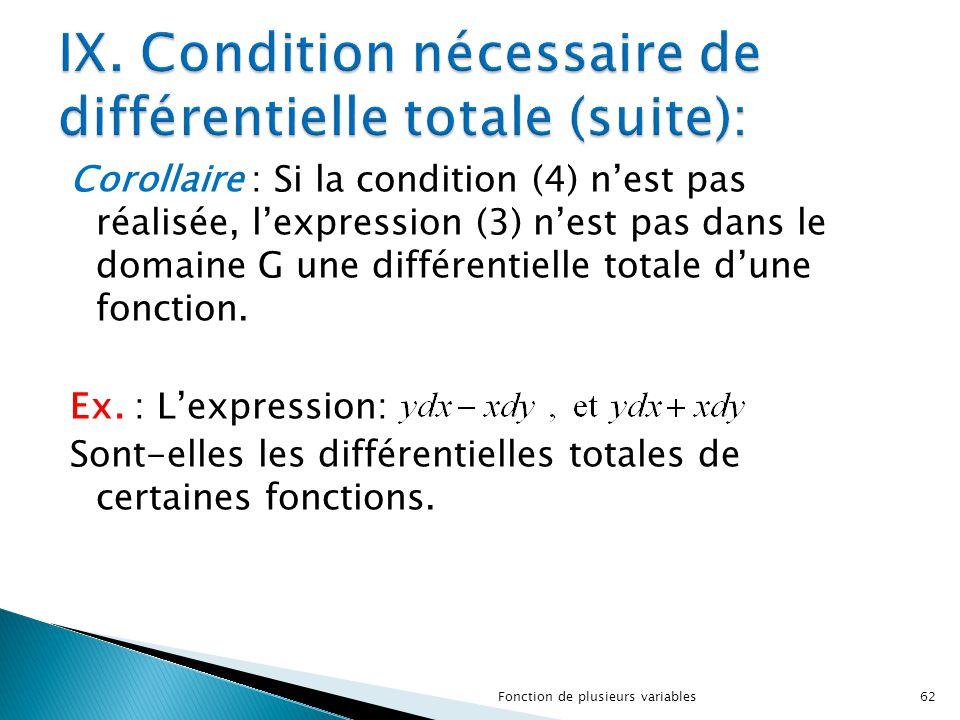 IX. Condition nécessaire de différentielle totale (suite):