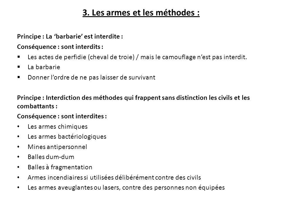 3. Les armes et les méthodes :