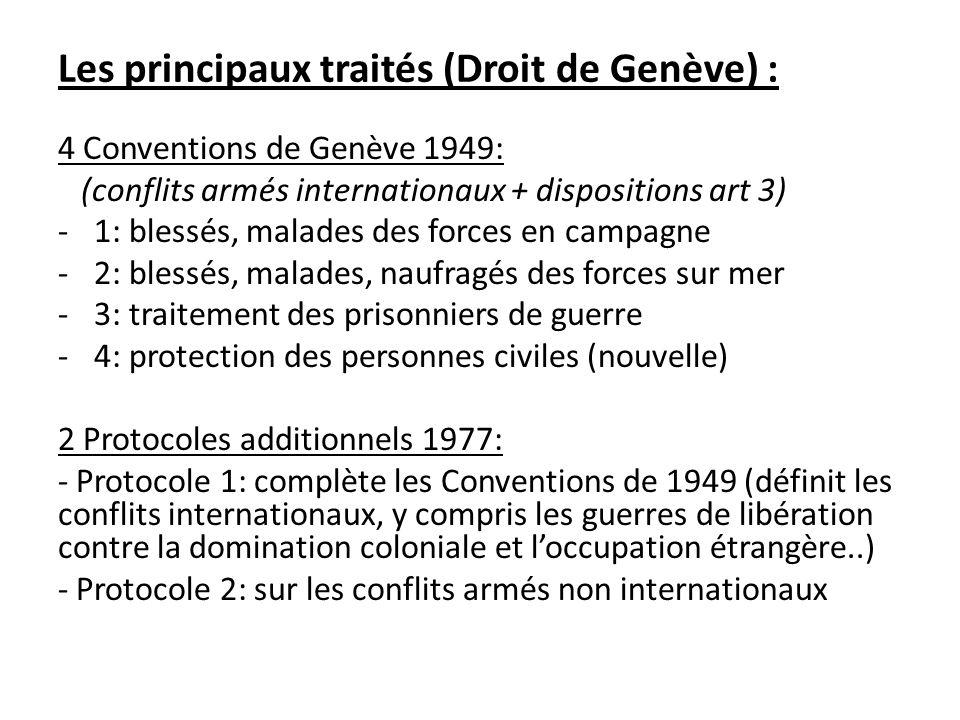 Les principaux traités (Droit de Genève) :