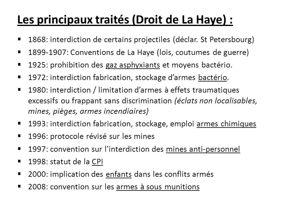 Les principaux traités (Droit de La Haye) :