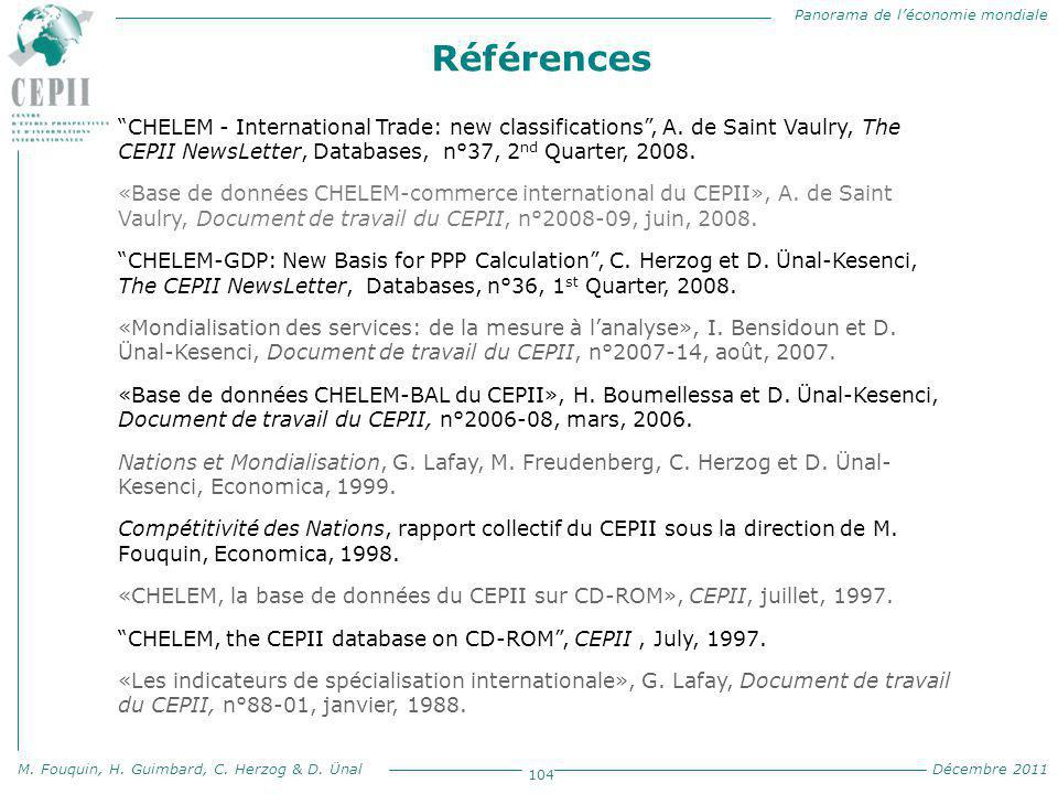 Références CHELEM - International Trade: new classifications , A. de Saint Vaulry, The CEPII NewsLetter, Databases, n°37, 2nd Quarter, 2008.