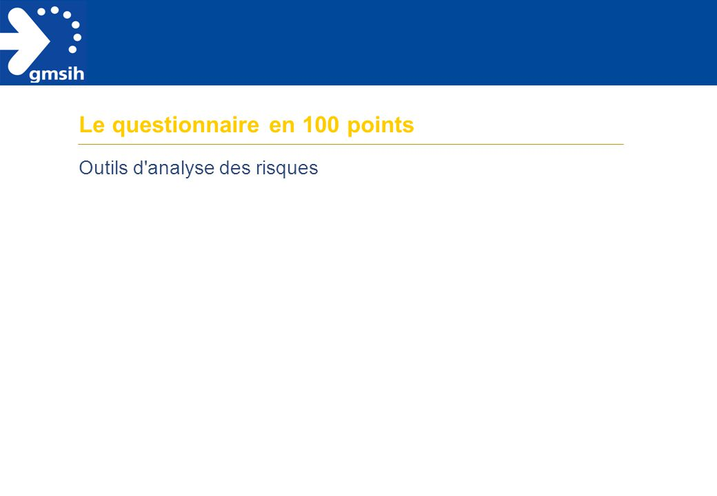 Le questionnaire en 100 points