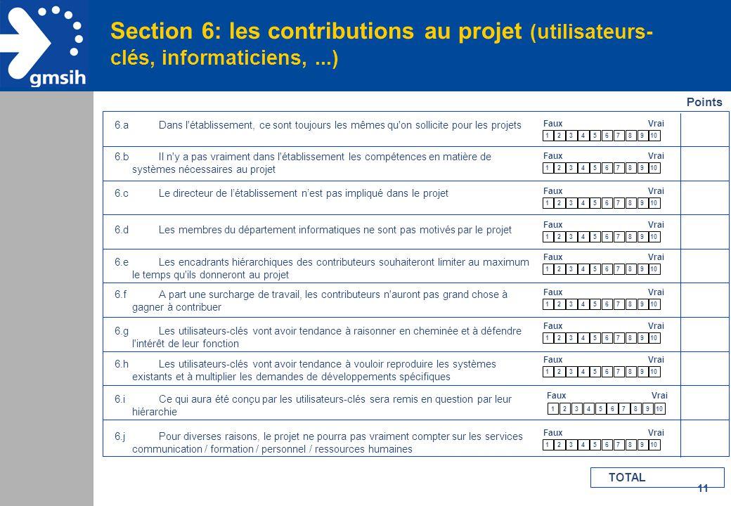 Section 6: les contributions au projet (utilisateurs-clés, informaticiens, ...)