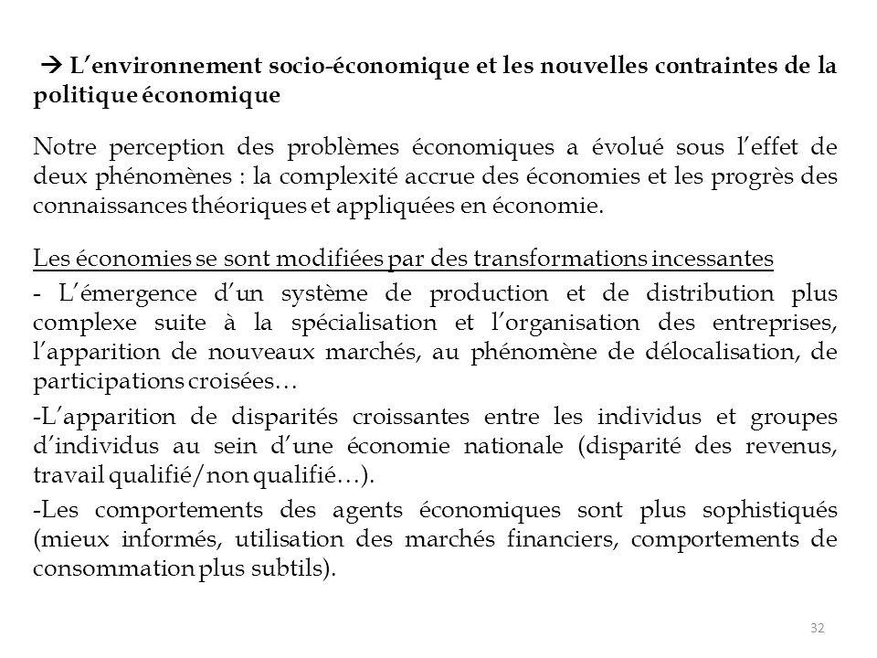  L'environnement socio-économique et les nouvelles contraintes de la politique économique