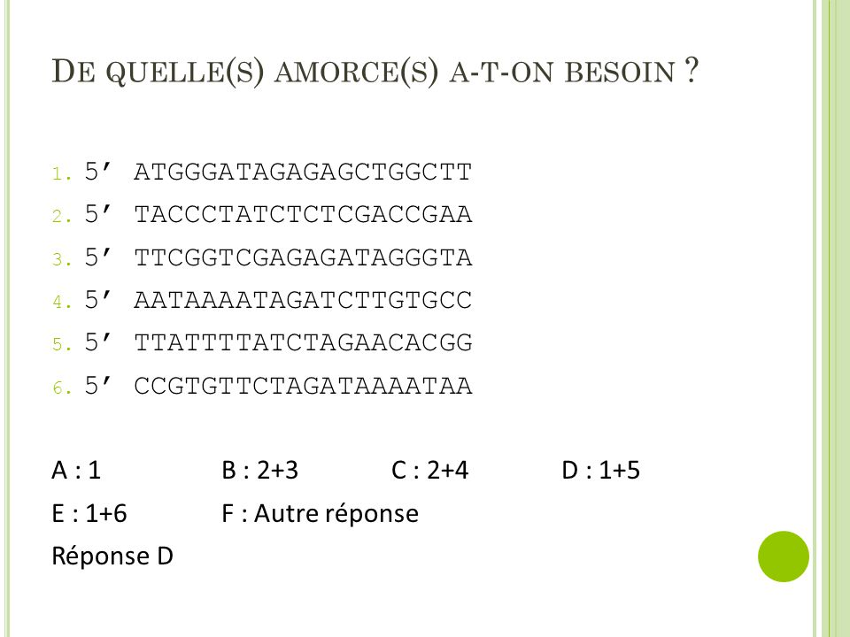 De quelle(s) amorce(s) a-t-on besoin